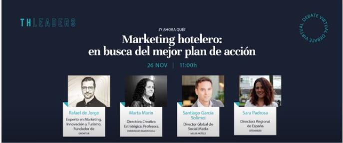 Ponentes en el debate Marketing hotelero: en busca del mejor plan de acción